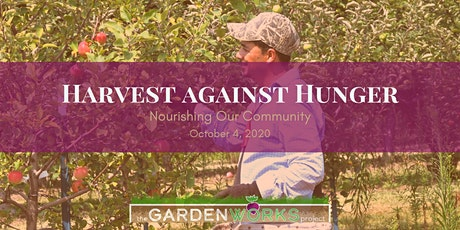 Harvest Against Hunger: Nourishing Our Community tickets