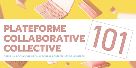 Plateforme collaborative collective 101 billets