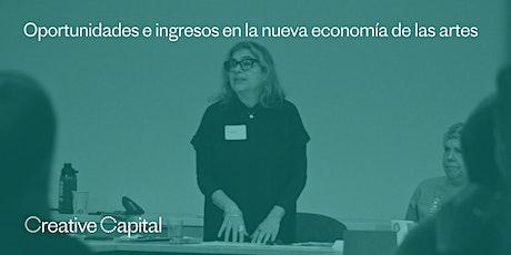 Taller: Oportunidades e ingresos en la nueva economía de las artes entradas