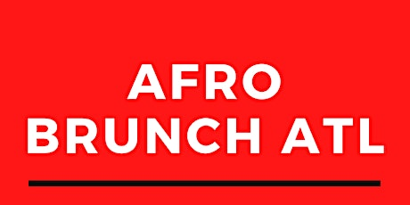 AFRO BRUNCH ATL tickets