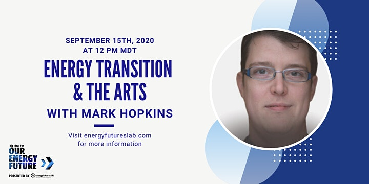 Energy Transition and the Arts with Mark Hopkins image