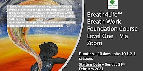 Breath4Life™ Breath Work Foundation Course - Level One -Via Zoom tickets