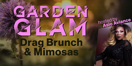 GARDEN GLAM: Drag Brunch & Mimosas tickets