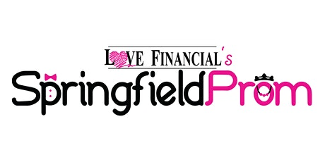 Love Financial's Springfield Prom 2021 tickets