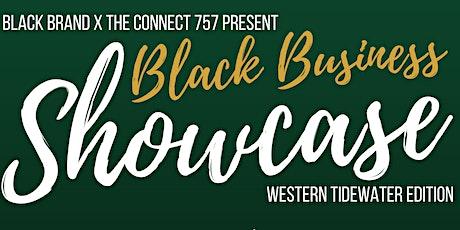 Black Business Showcase - Western Tidewater Edition tickets