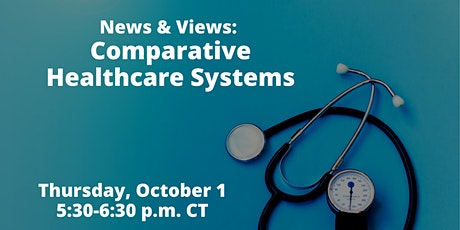 News & Views: Comparative Healthcare Systems tickets