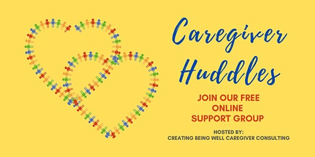 Caregiver Huddles - Online Support Group tickets