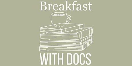Breakfast with Docs tickets