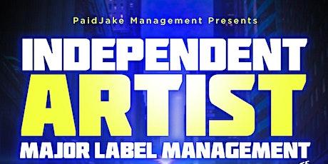 Independent Artist Major Label Management tickets