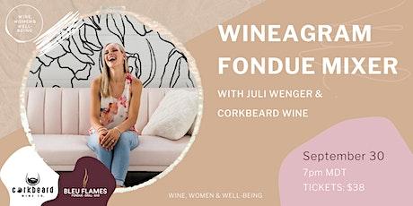 WINEagram Fondue Mixer with Juli Wenger & Corkbeard Wine: Edmonton tickets