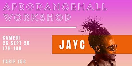 Stage d'afrodancehall par Jay C Val Tchanque billets