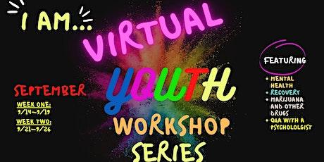 Week II- Virtual Youth Workshop Series tickets
