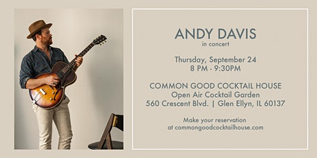 Cocktails + Concert w. Andy Davis tickets