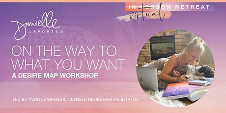 Build-Your-Own,  Virtual Desire Map Retreat tickets