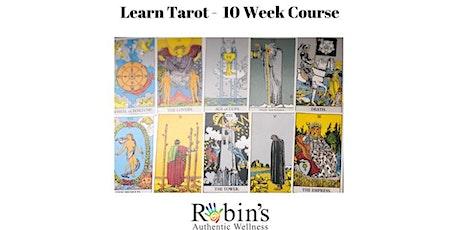 Learn Tarot 10 week workshop! tickets