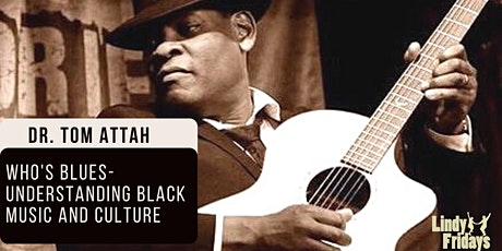 Who's Blues--understanding Black music and culture tickets