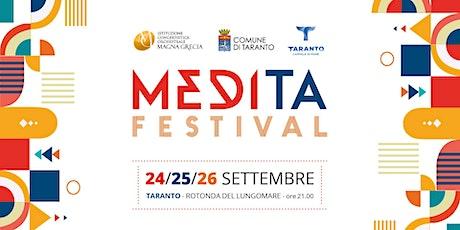 Abbonamento MEDITA FESTIVAL - Taranto biglietti