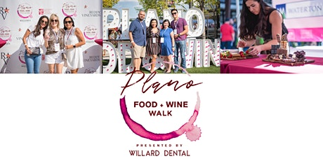 Plano Food + Wine Walk Presented By Willard Dental tickets