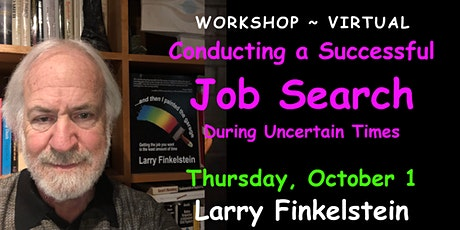 Conducting a Successful Job Search During Uncertain Times: Virtual Workshop tickets