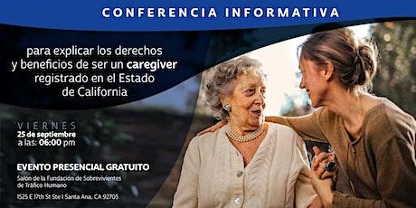 Derechos y Beneficios de Ser Un Caregiver Registrado en el Estado de CA tickets