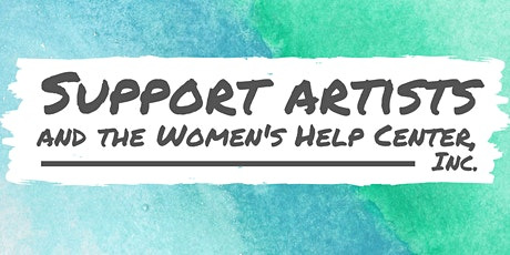 Support Artists and The Women's Help Center, Inc. tickets