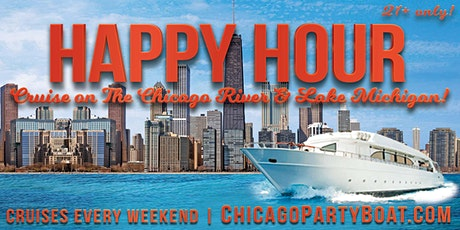 Happy Hour Cruise on the Chicago River & Lake Michigan  on Sept 26 tickets