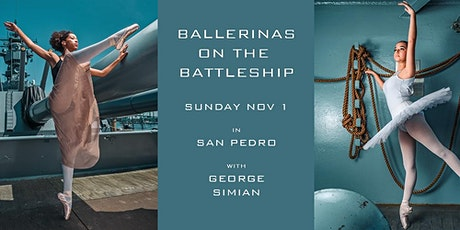 Ballerinas on the Battleship Iowa with George Simian tickets