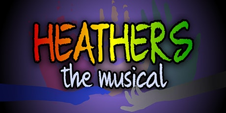 Russo Richardson Productions Presents: Heathers tickets