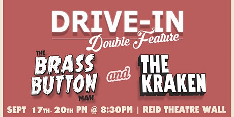 The Kraken and The Brass Button Man Drive-In Theatre tickets