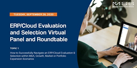 ERP/Cloud Evaluation & Selection Virtual Panel & Roundtable | Topic 1 tickets