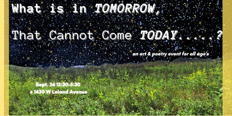 What is in Tomorrow, that Cannot Come Today: Art & Poetry for Abolition tickets
