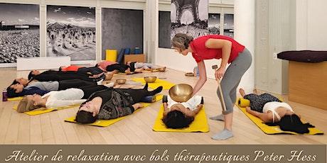 Atelier de relaxation avec bols therapeutiques Peter Hess billets