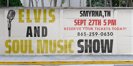 Elvis and Soul Music Show tickets