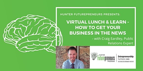 Virtual Lunch & Learn - How To Get Your Business In The News tickets