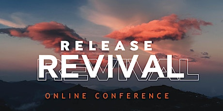 Release Revival Online Conference tickets