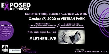 #LetHERLive  Domestic Violence Awareness 5K Walk/Run FUNDRAISER tickets