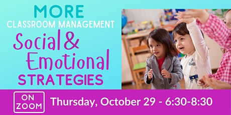 Online: MORE Classroom Management - Social & Emotional Strategies tickets