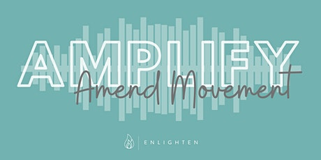 AMPLIFY - Ft/  Amend Movement tickets