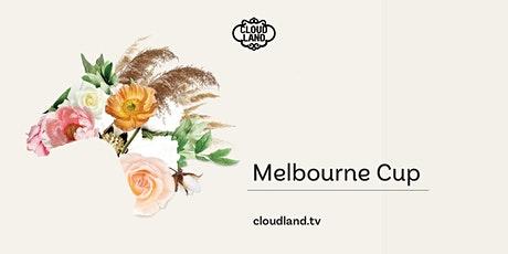 Melbourne Cup, Cloudland tickets
