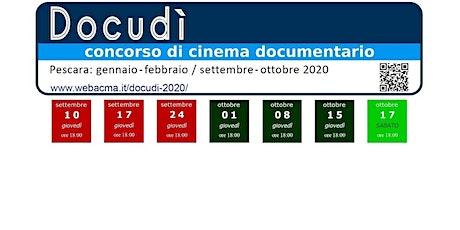 Docudì2020 ripresa del concorso di cinema documentario biglietti