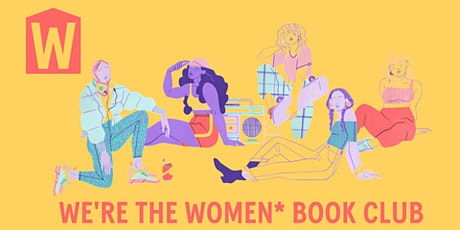 We're the Women* Book Club - The Yield tickets