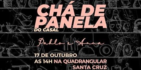 Chá de Panela Pablo e Anna ingressos