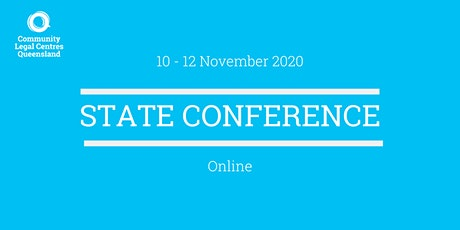 Community Legal Centres Queensland (CLCQ) State Conference 2020 tickets