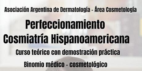 Perfeccionamiento en Cosmiatría Hispanoamericana entradas