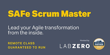 SAFe Scrum Master - Remote - Guaranteed to Run tickets