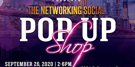 The Networking Social/ Pop-Up Shop tickets