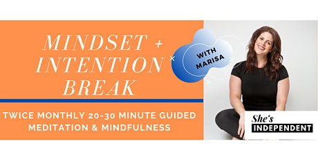Mindset + Intention Break tickets