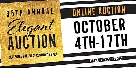 35th Annual Elegant Auction October 4th - 17th online tickets
