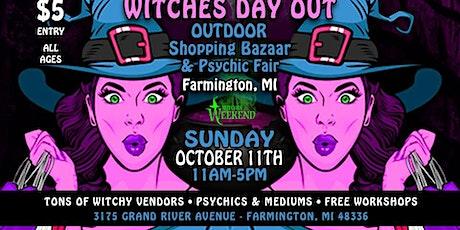 Witches DAY Out - Farmington, MI! tickets