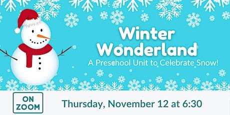 Online: Winter Wonderland - A Preschool Unit to Celebrate Snow tickets